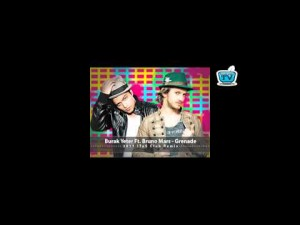129-BURAK YETER TV - BY Ft.Bruno Mars - GRENADE (ITS Club Remix)