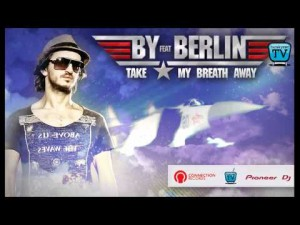 140-BURAK YETER TV - BY Ft. Berlin - Take My Breath Away
