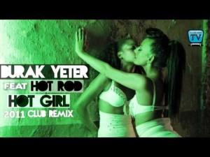 144-BURAK YETER TV - BY Ft.Hot Rod - Hot Girl