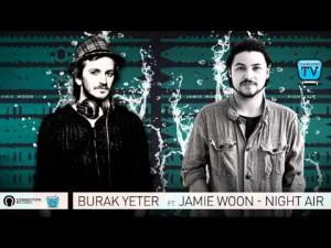 169-BURAK YETER TV - BY.Ft Jamie Woon - Night Air