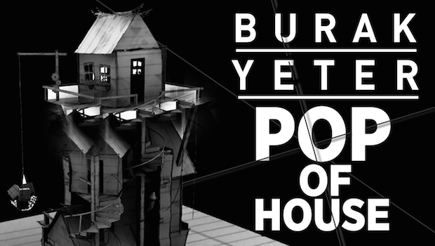 BURAK YETER POP OF HOUSE COVER