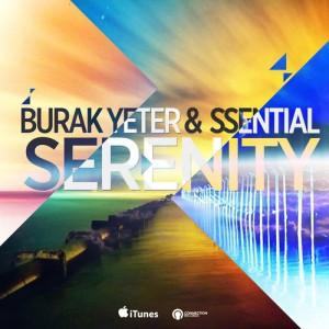 224-BURAK YETER TV - Burak Yeter & Ssential - Serenity