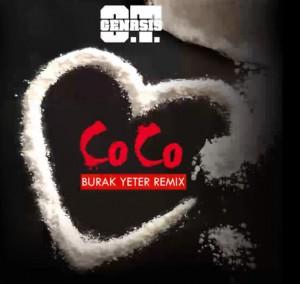 O.T. Genasis - Coco Burak Yeter Remix
